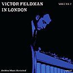 Victor Feldman In London, Vol. 2 - The Big Band, Ninetet & Quintet