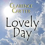 Clarence Carter Lovely Day