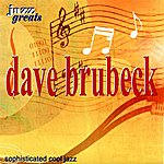 Dave Brubeck Dave Brubeck: Sophisticated Cool Jazz