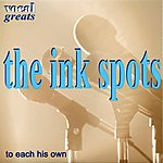 The Ink Spots Vocal Greats - The Ink Spots - To Each His Own