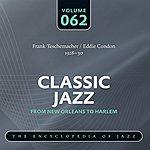 Eddie Condon Frank Teschemacher - Eddie Condon 1928-30