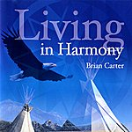 Brian Carter Living In Harmony