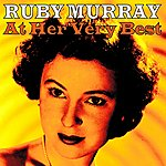 Ruby Murray Ruby Murray At Her Very Best