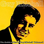Guy Mitchell The Golden Hits Of Guy Mitchell, Vol. 3