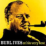 Burl Ives Burl Ives At His Very Best