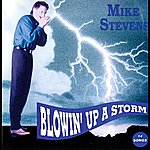Mike Stevens Blowin' Up A Storm