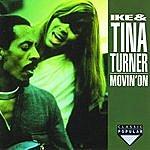 Ike & Tina Turner Movin' On