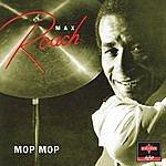 Max Roach Mop Mop