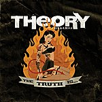 Theory Of A Deadman The Truth Is... (Parental Advisory)