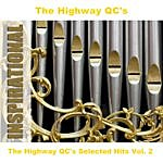 The Highway Q.C.'s The Highway Qc's Selected Hits Vol. 2