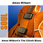 Amos Milburn Amos Milburn's The Clinch Blues