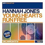 Hannah Jones Almighty Presents: Young Hearts Run Free