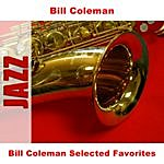 Bill Coleman Bill Coleman Selected Favorites