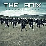 The Anix Sleepwalker