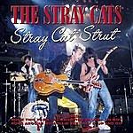 Stray Cats Stray Cats Strut