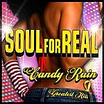 Soul For Real Candy Rain - Greatest Hits