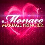 Monaco Monaco : Un Mariage Princier En Musique