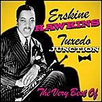 Erskine Hawkins Tuxedo Junction - The Very Best Of