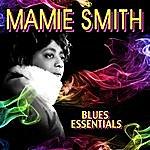 Mamie Smith Blues Essentials