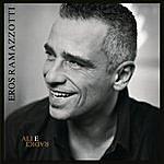 Eros Ramazzotti Ali E Radici Deluxe Edition