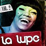 La Lupe La Lupe. Vol. 2