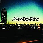 New Day Rising A New Day Rising