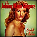 The Johnny Mann Singers The Essential Collection
