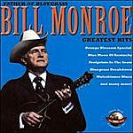 Bill Monroe Greatest Hits