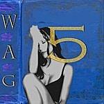 WAG Five