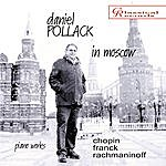 Daniel Pollack Daniel Pollack In Moscow