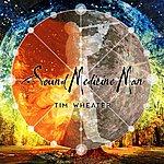 Tim Wheater Sound Medicine Man