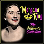 Morgana King The Ultimate Collection