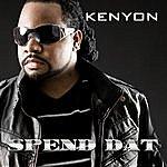 Kenyon Spend Dat