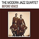 The Modern Jazz Quartet Before Venice