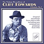 Cliff Edwards The Vintage Recordings Of Cliff Edwards (Ukulele Ike)