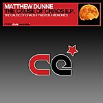 Matthew Dunne The Cause Of Chaos Ep
