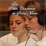 Les Petits Chanteurs De Saint-Marc Faltaba Un Angel