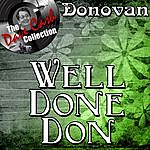 Donovan Well Done Don - [The Dave Cash Collection]