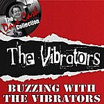The Vibrators Buzzing With The Vibrators - [The Dave Cash Collection]