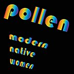 Pollen Modern Native Women - Single