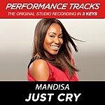 Mandisa Premiere Performance Plus: Just Cry