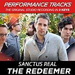 Sanctus Real Premiere Performance Plus: The Redeemer