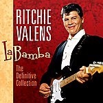 Ritchie Valens La Bamba The - Definitive Collection