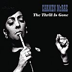 Carmen McRae The Thrill Is Gone