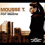 Mousse T Pop Muzak