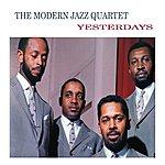 The Modern Jazz Quartet Yesterdays