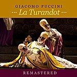 Giacomo Puccini La Turandot (Remastered)