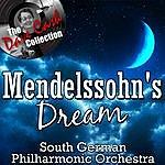 South German Philharmonic Mendelssohn's Dream - [The Dave Cash Collection]