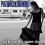 Patricia Vonne Cut From The Same Cloth