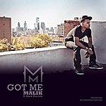 Malik Got Me (Feat. Mark Murrille) - Single